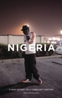 Image for Nigeria  : a new history of a turbulent century