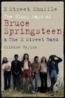 Image for E Street shuffle  : the glory days of Bruce Springsteen & the E Street Band