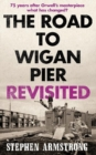 Image for The road to Wigan Pier revisited