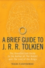Image for A brief guide to J.R.R. Tolkien  : the unauthorized guide to the author of The hobbit and The lord of the rings