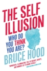 Image for The self illusion