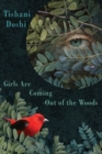 Image for Girls are coming out of the woods