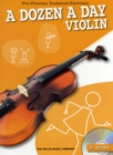 Image for A Dozen a Day Violin : Pre-Practice Technical Exercises for the Violin