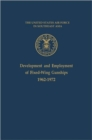 Image for Development and Employment of Fixed-Wing Gunships 1962-1972