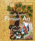 Image for The Lost Treasure Persian Art