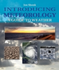 Image for Introducing meteorology  : a guide to weather
