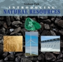 Image for Introducing natural resources