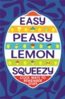 Image for Easy peasy lemon squeezy  : cool ways to remember stuff