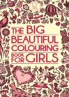 Image for The Big Beautiful Colouring Book For Girls