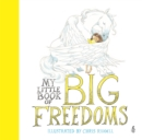 Image for My little book of big freedoms  : the Human Rights Act in pictures