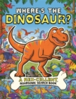 Image for Where's the dinosaur?