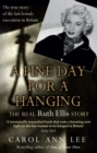 Image for A fine day for a hanging  : the Ruth Ellis story