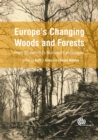 Image for Europe's changing woods and forests: from wildwood to managed landscapes
