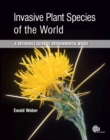 Image for Invasive plant species of the world  : a reference guide to environmental weeds