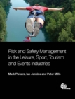 Image for Risk and safety management in the leisure, events, tourism and sports industries