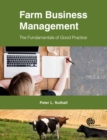 Image for Farm business management  : the fundamentals of good practice