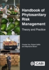 Image for Handbook of phytosanitary risk management  : theory and practice