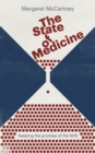 Image for The state of medicine  : keeping the promise of the NHS