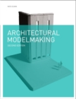 Image for Architectural modelmaking