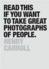 Image for Read this if you want to take great photographs of people