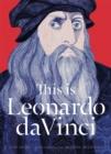 Image for This is Leonardo da Vinci