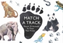 Image for Match a Track : Match 25 Animals to Their Paw Prints