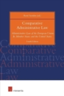 Image for Comparative administrative law  : administrative law of the European Union, its member states and the United States