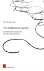 Image for The platform economy  : unravelling the legal status of online intermediaries