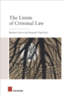 Image for The limits of criminal law  : Anglo-German concepts and principles