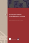 Image for Plurality and Diversity of Family Relations in Europe, Volume 45