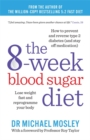 Image for The 8-week blood sugar diet  : lose weight fast and reprogramme your body