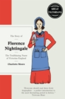 Image for The story of Florence Nightingale  : the trailblazing nurse of Victorian England