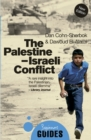 Image for The Palestine-Israeli conflict  : a beginner's guide