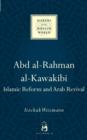 Image for Abd al-Rahman al-Kawakibi  : Islamic reform and Arab revival