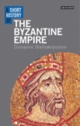 Image for A short history of the Byzantine Empire