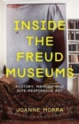 Image for Inside the Freud museums  : art, curating and site-responsivity