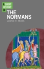 Image for A short history of the Normans