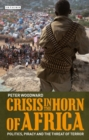 Image for Crisis in the Horn of Africa  : politics, piracy and the threat of terror