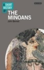 Image for A short history of the Minoans