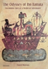 Image for The odyssey of Ibn Battuta  : uncommon tales of a medieval adventurer