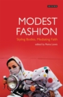 Image for Modest fashion  : styling bodies, mediating faith