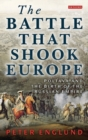 Image for The battle that shook Europe  : Poltava and the birth of the Russian Empire