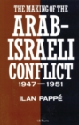 Image for The making of the Arab-Israeli conflict, 1947-1951