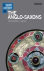 Image for A short history of the Anglo-Saxons