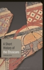 Image for A short history of the Etruscans