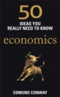 Image for Economics  : 50 ideas you really need to know