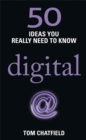 Image for Digital  : 50 ideas you really need to know