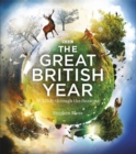 Image for The great British year  : wildlife through the seasons