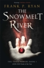 Image for The snowmelt river