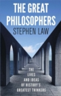 Image for The great philosophers  : the lives and ideas of history's greatest thinkers